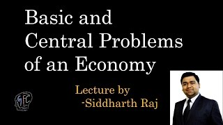 Basic problems and central problems of an economy