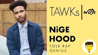 TAWKs with : NiGE HOOD (Part II)