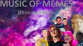 Music Of Memes: Ultimate Edition