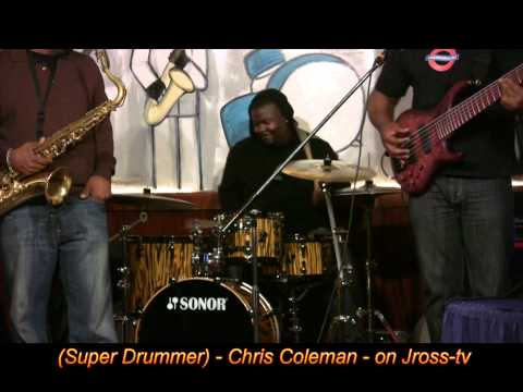 "James Ross @ (Super Drummer) - Chris Coleman - ""Live @ The ..."