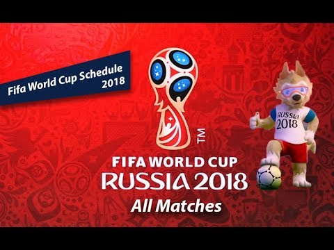 FIFA World Cup 2018 Schedule  FIFA Qualified Teams 2018  Football World Cup 2018  All Matches