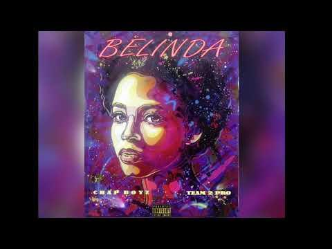 BELINDA - TEAM2PRO X CHAP BOYZ ( audio )