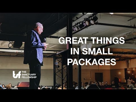 Great Things In Small Packages - Pastor Gary Fishman