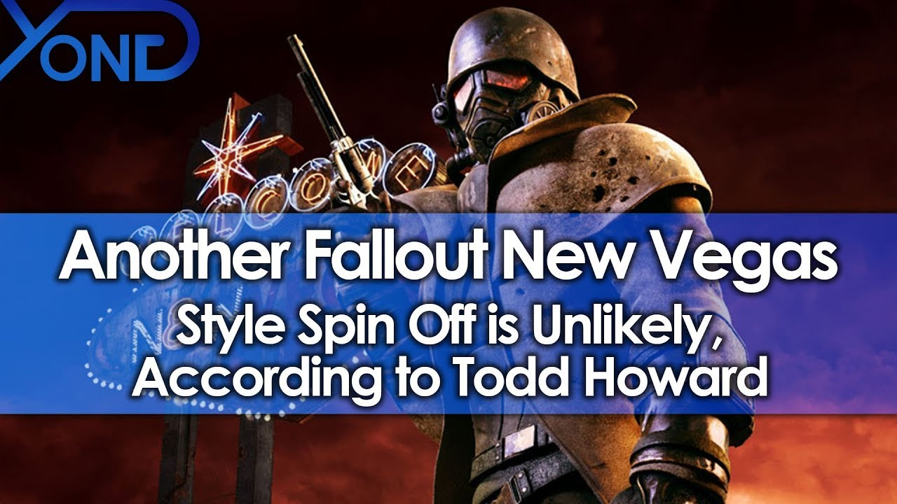 More Fallout New Vegas Style Spin-Offs are Unlikely, According to Todd Howard