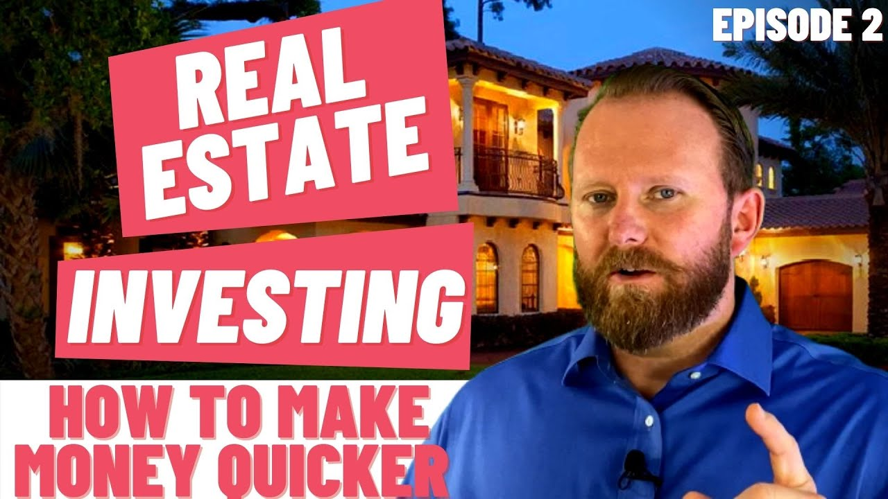 EPISODE #2 | NEW TO REAL ESTATE INVESTING | REACHING THE GOAL OF MAKING MONEY QUICKER | JARED JONES