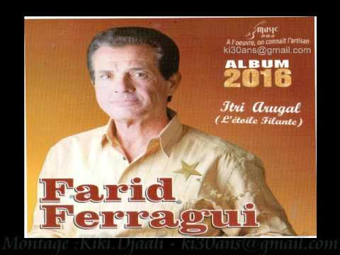 Farid Ferragui 2016 - i tlam wahdi par - arezkiilaajd