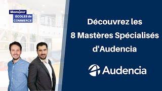 Audencia : Présentation des 8 Mastères Spécialisés (MS)