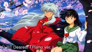 【Lili】 Dearest「Piano ver.」