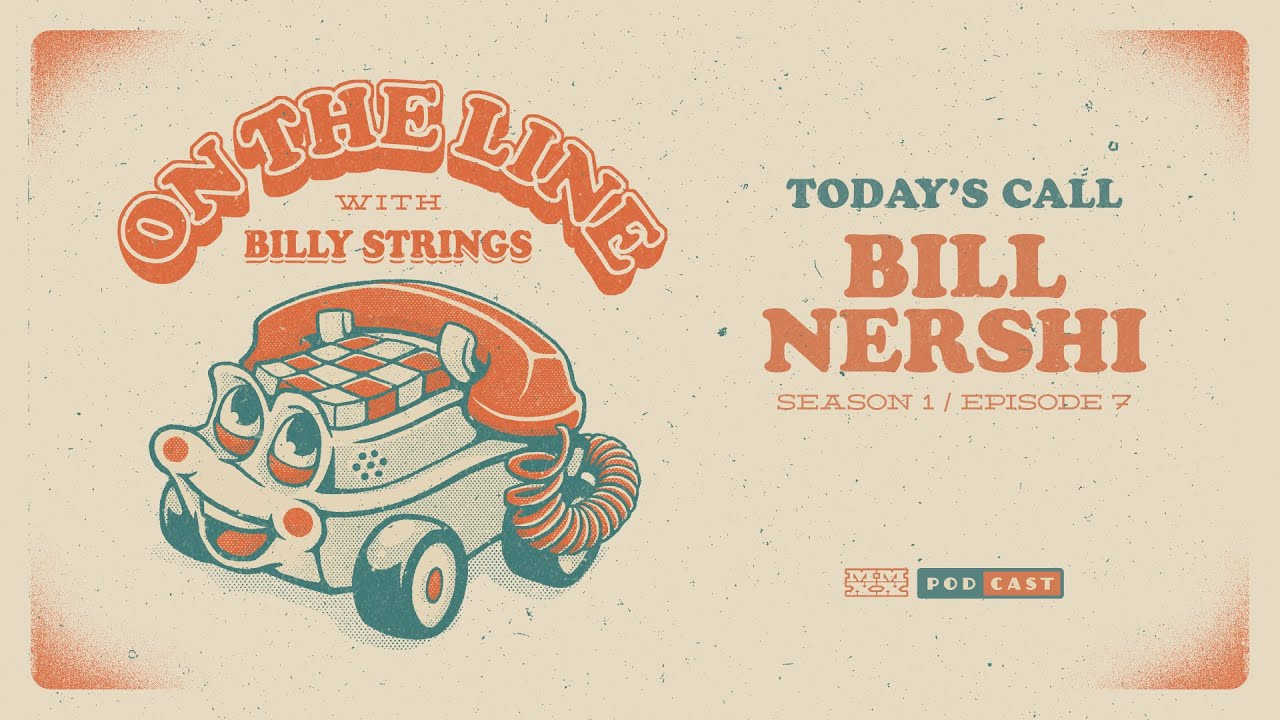 Bill Nershi On The Line with Billy Strings