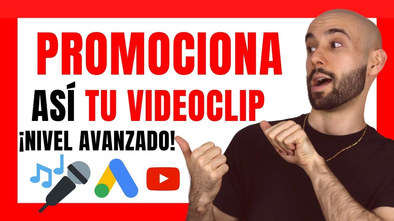 🎤✅ Cómo PROMOCIONAR un VIDEOCLIP en YOUTUBE ✅(NIVEL AVANZADO🚀)[Con Google ADS remarketing📊]