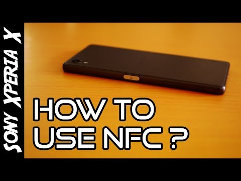 💡Sony Xperia X Tips🔨: How To Use NFC ? 📱[4K]