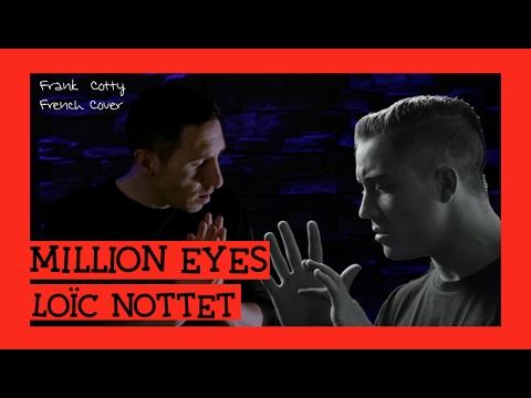 Loïc Nottet - Million eyes traduction en francais COVER Frank Cotty