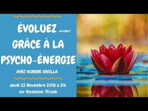 [BANDE-ANNONCE] 5ème émission : Évoluez grâce à la Psycho-Energie avec Aurore SOVILLA