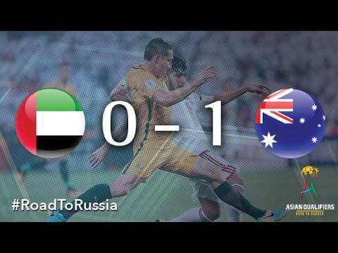 UAE vs Australia (Asian Qualifiers – Road To Russia)