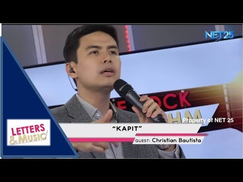 CHRISTIAN BAUTISTA - KAPIT (NET25 LETTERS AND MUSIC)