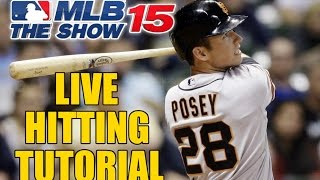"MLB 15 The Show ""Live"" Zone Hitting Tutorial"