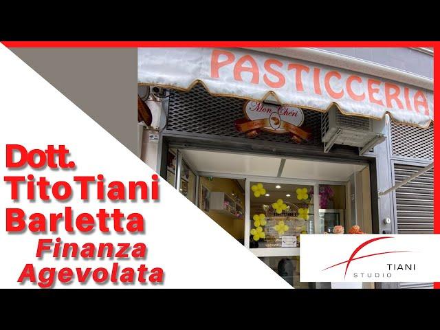 COMMERCIALISTA BARLETTA TITO TIANI - FINANZA AGEVOLATA STUDIO TIANI - MON CHERI