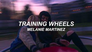 vuclip TRAINING WHEELS - MELANIE MARTINEZ (lyrics video)