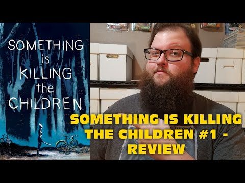 Something Is Killing The Children #1 - Review (Solid new series from James Tynion!)