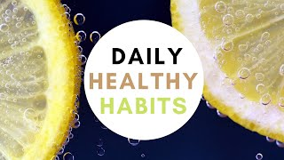 Daily healty habits// 5 healthy habits that has changs my life.