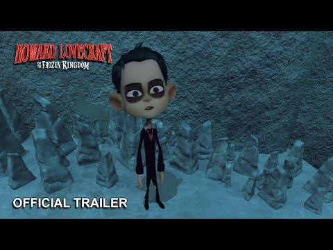 Howard Lovecraft and the Frozen Kingdom - Official Trailer 2