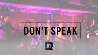 Don't Speak - RANGE [Live @ Broadway Rocks No Doubt]