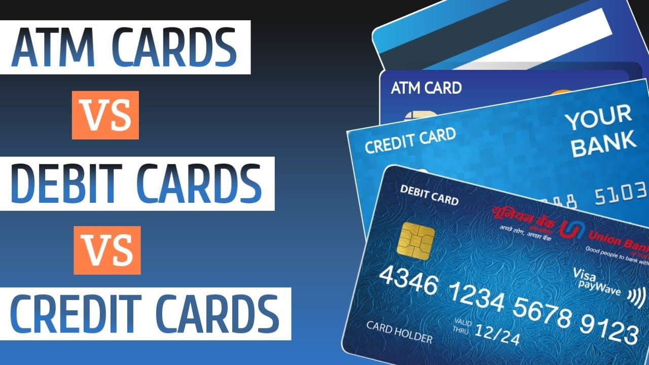 ATM Card vs Debit Card vs Credit Card l Difference between them