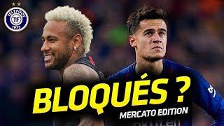 Neymar et Coutinho dans l'IMPASSE cet été ? - La Quotidienne Mercato #16