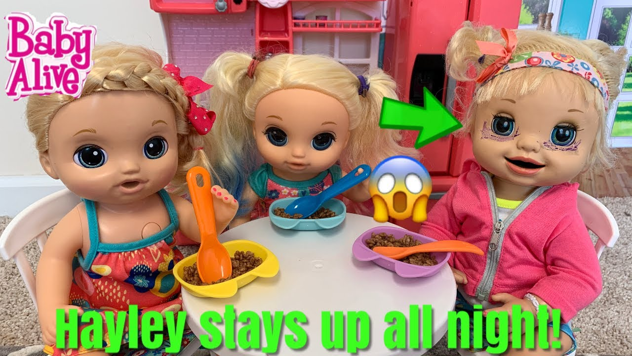 Baby Alive Morning Routine Hayley Stay Up all Night - YouTube