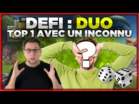 DÉFI : FAIRE TOP 1 EN DUO AVEC UN INCONNU (Fortnite Battle Royale)