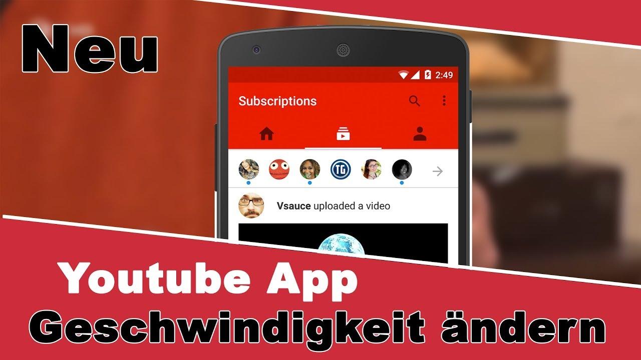 Youtube Geschwindigkeit Handy ändern I Android I Iphone I Ipad 2017