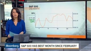 S&P 500 Has Best Month Since February
