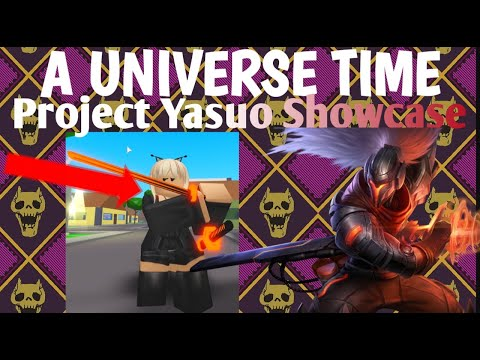 PROJECT YASUO SHOWCASE | A Universal Time (AUT) Roblox