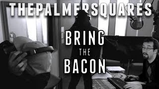 The Palmer Squares - Bring The Bacon (Produced by Nate Kiz) [Official Video] Thumbnail