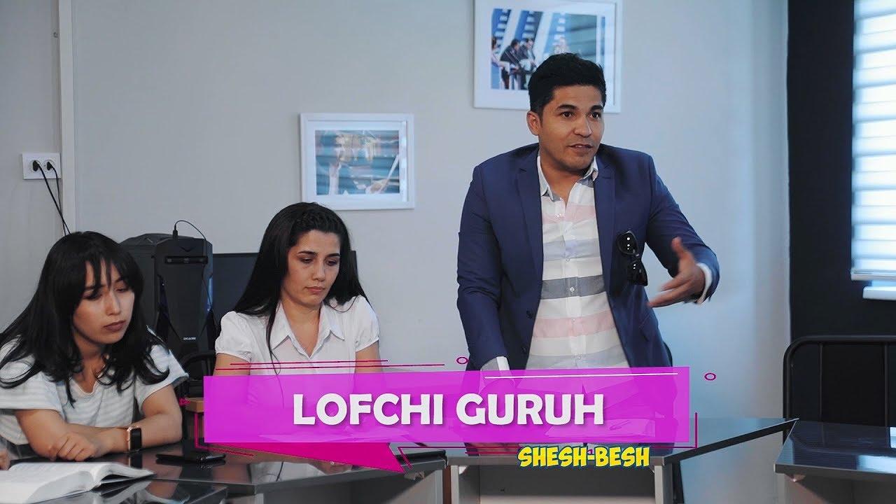 Shesh Besh - Lofchi Guruh
