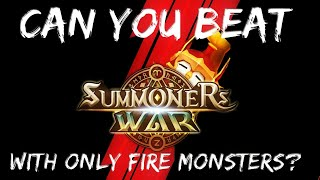 Can you beat Summoners War with only fire monsters?