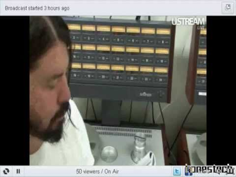 Dave Grohl Ustream 19112010 Recording Wasting Light