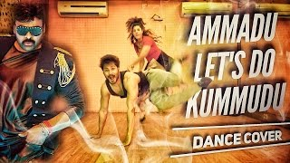 AMMADU Let's do KUMMUDU | Dance Cover | Khaidi Number 150 | CHIRANJEEVI | Boss is back