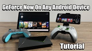 Use Geforce Now on any Android Device - Android 5.0+