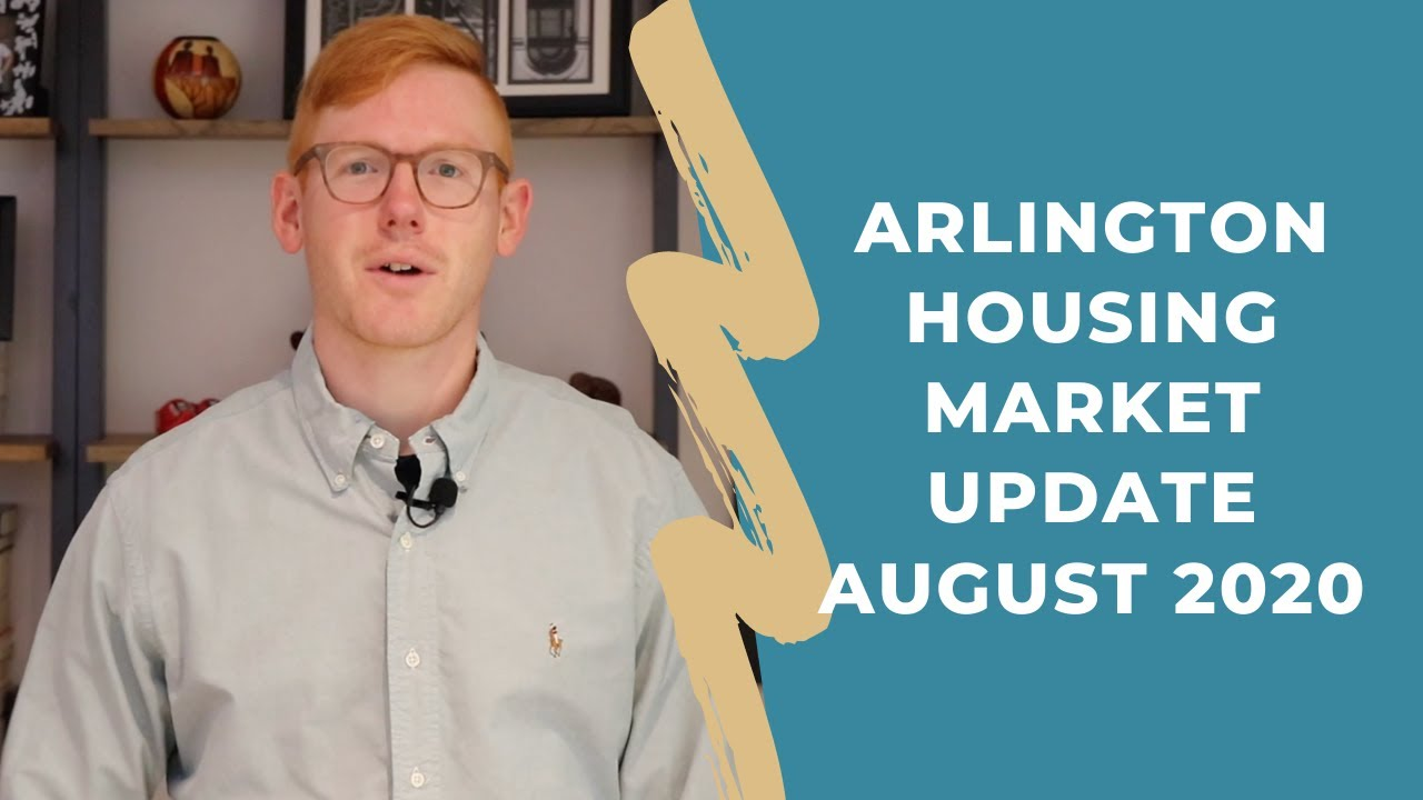 Arlington Va Housing Market Update - August 2020