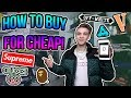 How to Buy the BEST STREETWEAR for CHEAP!! Pt.2 (Supreme, Bape, Off-White, Gucci, AND MORE)