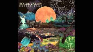 "Rogue Valley ""I-5 Love Affair"""