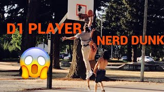 NERD PLAYS BASKETBALL PRANK!! D1 BASKETBALL PLAYER DRESSED AS NERD