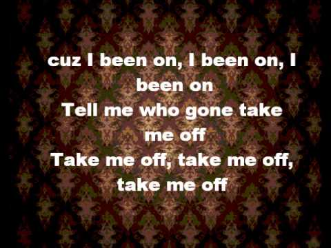 Beyonce - Bow Down /I Been On Lyrics
