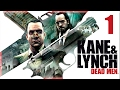 Kane and Lynch 1 Dead Men - Parte 1 Español - Walkthrough / Let's Play