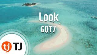 [TJ노래방] Look - GOT7 / TJ Karaoke