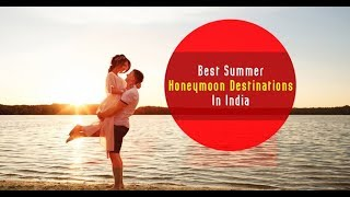 WATCH THIS FOR BEST SUMMER DESTINATION - INCREDIBLE INDIA