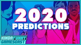 2020 Video Game Predictions - Kinda Funny Gamescast Ep. 3