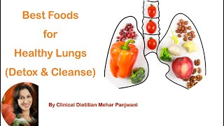 Best Foods for healthy lungs ( Detox & Cleanse ) by Clinical Dietitian Mehar Panjwani