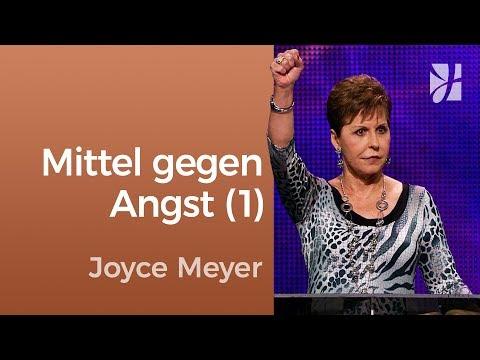 Das Mittel gegen Angst (1) – Joyce Meyer – Mit Jesus den Alltag meistern